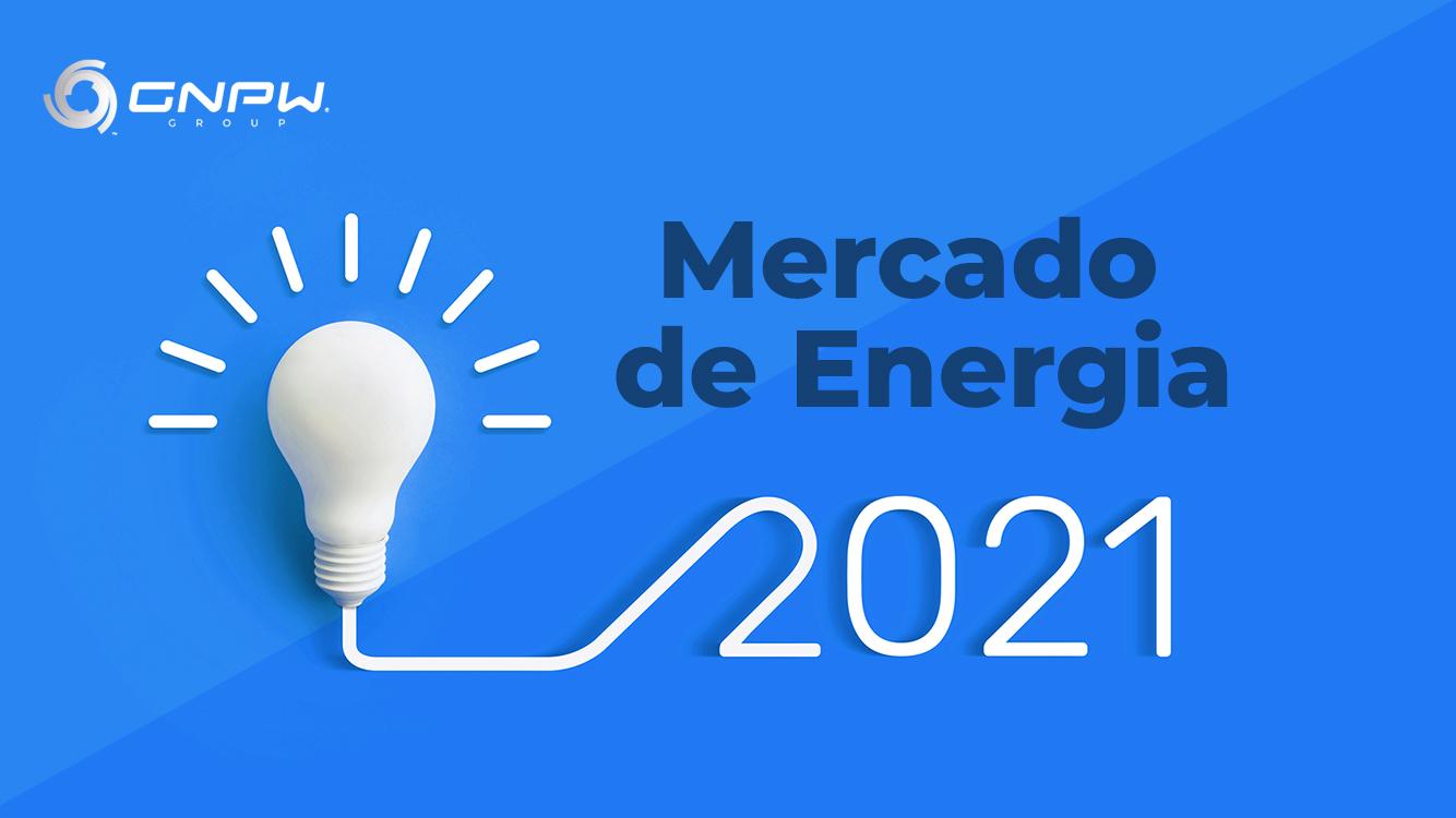 Perspectivas do Mercado de Energia para 2021